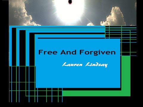 """Christian Contemporary/R&B  """"Free And Forgiven""""🎵Lyric Music Video  - Lauren Lindsay"""