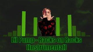 Lil Pump - Racks on Racks (Instrumental) Video