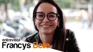 Francys Belle Entrevista | La Gaceta Uncut