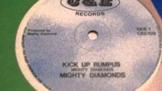 MIGTHY DIAMONDS - Kick up rumpus