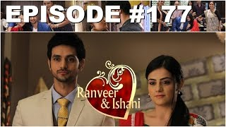 Ranveer dan Ishani Episode 177