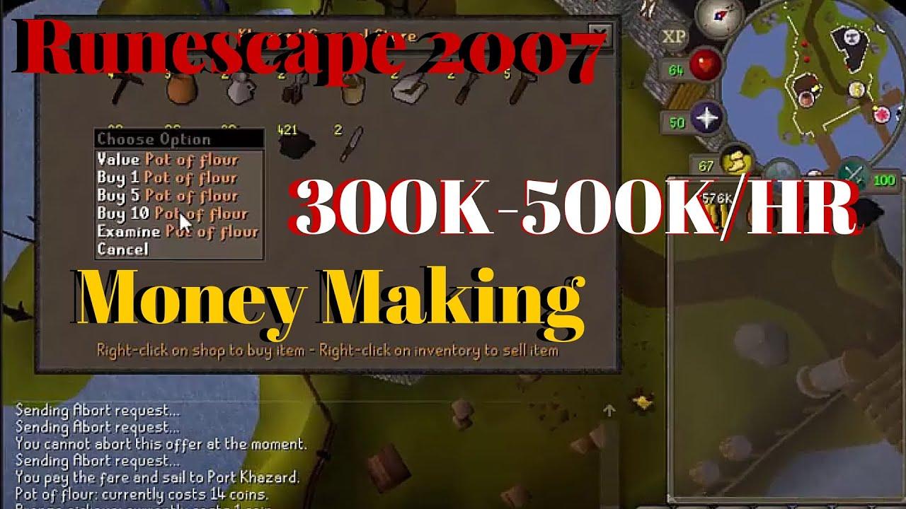 runescape 2007 money making guide 300k 500k hr no requirements 2