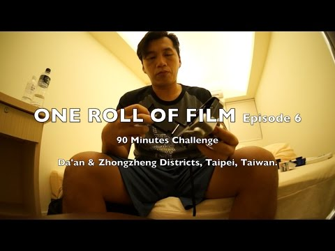 Roll of Film Episode 6 - Taipei, Taiwan (Photography Project)
