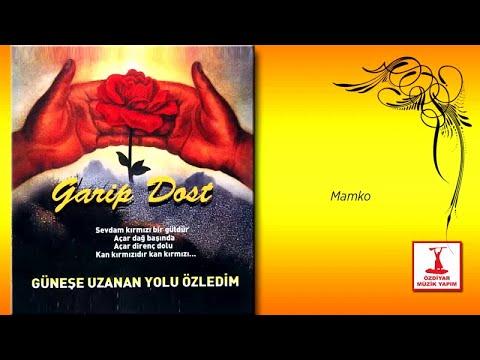 Ozan Garip Dost - Mamko