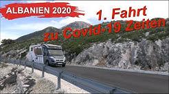 Albanien: 1. Fahrt mit Wohnmobil zu Covid-19 Zeiten
