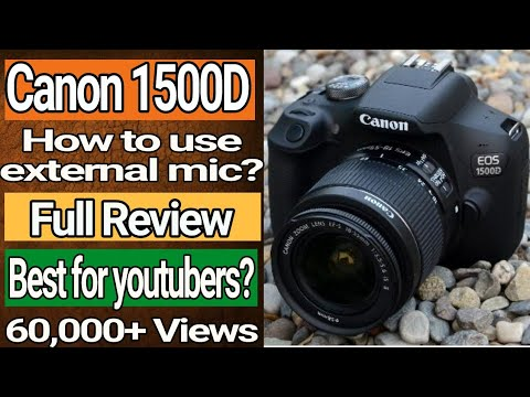 canon-1500d-mic-input-|-canon-1500d-full-review