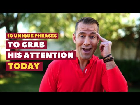10 Unique Phrases to Grab His Attention Today | Relationship Advice for Women by Mat Boggs thumbnail