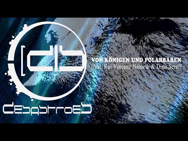 DESASTROES - Von Königen und Polarbären [feat. Kai Vincenz Németh & Dino Serci] SHORTCUT PREVIEW