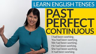 Learn English Tenses: PAST PERFECT CONTINUOUS