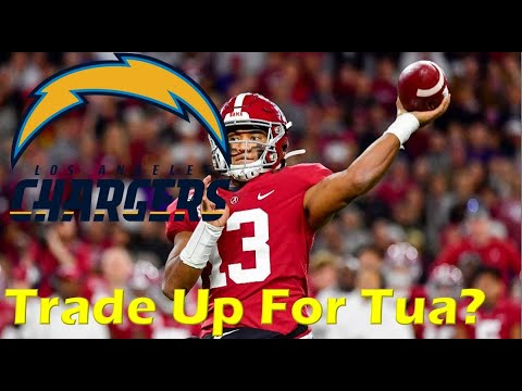 Should The Chargers Trade Up For Tua Tagovailoa?