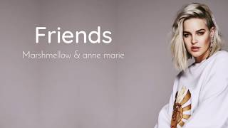 FRIENDS - Marshmello & Anne Marie | Lyrics MP3