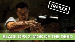 Mob of the Dead Trailer ft. Song Where Are We Going, Malukah - Call of Duty Black Ops 2
