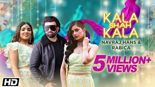 Kala Shah Kala Navraj Hans Rabica Wadhawan Free MP3 Song Download 320 Kbps