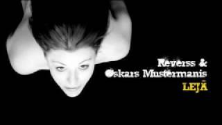 Ielādē legāli: http://www.platforma.lv/player/music/reverss/leja_si...