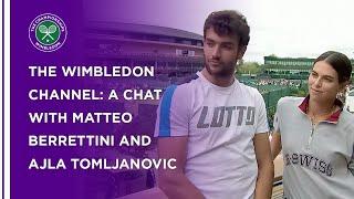 Matteo Berrettini And Ajla Tomljanovic Chat To The Wimbledon Channel