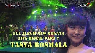 SUARA MERDU TASYA ROSMALA FEAT BARENG NEW MONATA LIVE DEMAK