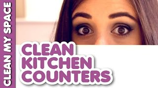 How to Clean Kitchen Counters!