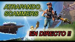 ATRAPAING SCAMMERS LIVE AND MAKING MISSIONS / FORTNITE SAVE THE WORLD / DONJUANGAMER DJG /