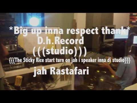 (((The Sticky Rice start turn on jah i speaker inna di studio)))capture3