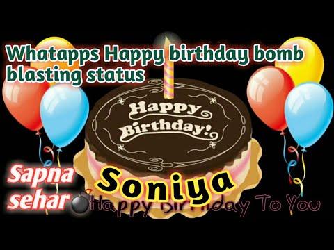 Download Happy Birthday soniya🎂😘/Whatapps special birthday status for my bestie/HBD Soniya/Sapna sehar💣