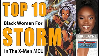 Storm In The MCU. The Top 10 Actresses That Could Play Ororo Munroe In Marvel Reboot (Controversial)