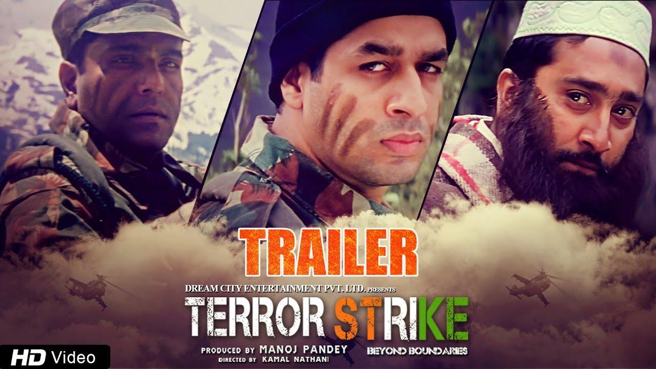 Terror Strike Beyond Boundaries Official Trailer 2017 Hindi Film Manoj Pandey Zakir Hussain