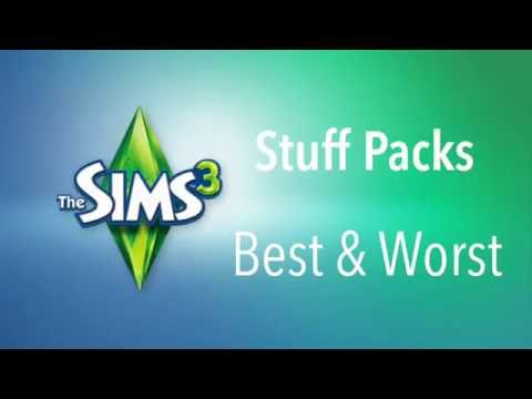 The Sims 3 Stuff Packs - Best & Worst
