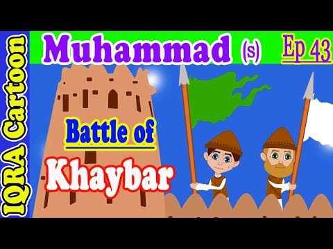 Battle of Khaybar: Prophet Stories Muhammad (s) Ep 43 | Islamic Cartoon Video | Quran Stories