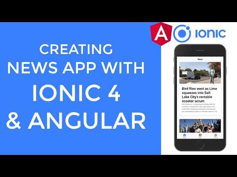Creating News Application With Ionic 4 and Angular