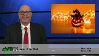 chillTV News of the Week, with Don Lehn:  October 29, 2020