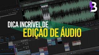 Essa DICA INCRÍVEL DE EDIÇÃO DE ÁUDIO vai MELHORAR MUITO seu VÍDEO!