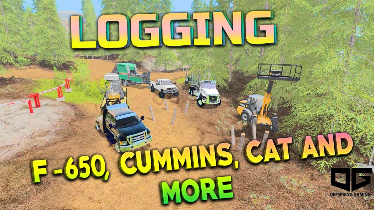 2016 Ford F650 >> FS17 - LOGGING WITH F-650, CUMMINS, AND CAT SEMI! EP1 - YouTube