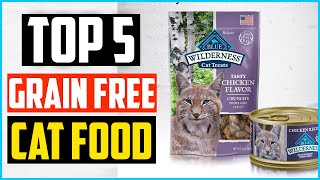 Top 5 Best Grain Free Cat Food Review in 2020