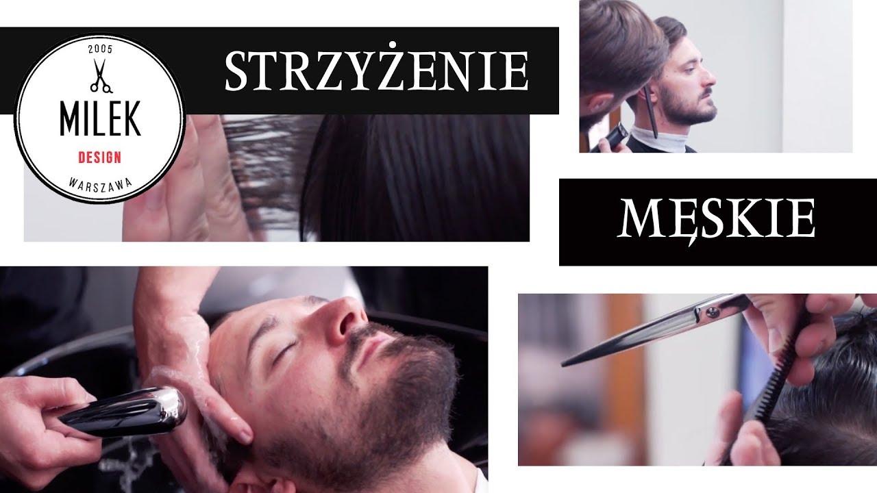 Strzyżenie Męskie Milek Design Youtube