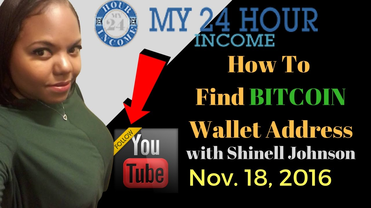 How To Find Bitcoin wallet Address Coinbase with Shinell Johnson My 24 Bitcoin - YouTube