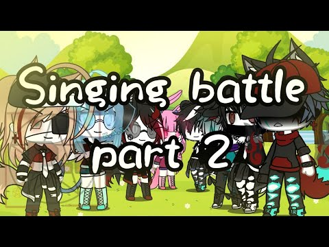 Singing Battle Part 2 (Gacha Life) HAPPY VALENTINES DAY SPECIAL And 50k Special