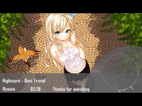 Nightcore - Best Friend 「Kana Nishino」