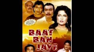 Ek Tha Banjara-Baat Ban Jaye