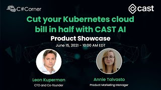 Cut your Kubernetes cloud bill in half with CAST AI - Product Showcase