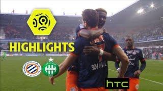 Montpellier Hérault SC - AS Saint-Etienne (2-1) - Highlights - (MHSC - ASSE) / 2016-17