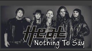 H.E.A.T - Nothing To Say (SUBTITULADA EN ESPAÑOL)