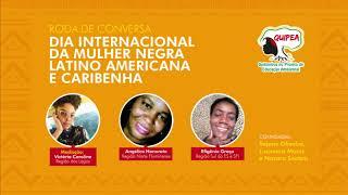 Roda de Conversa Dia Internacional da Mulher Negra Latino Americana e Caribenha