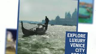 Explore Luxury Venice City Break from just £99 pp - Super Escapes Travel