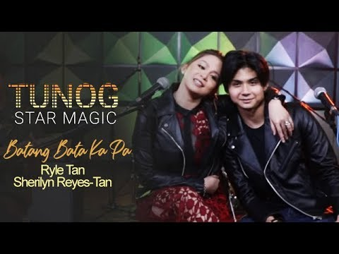 "Tunog Star Magic: Ryle & Ms. Sherilyn Reyes-Tan performs ""Batang Bata Ka Pa"" by Apo Hiking Society"