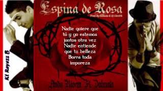 Espina De Rosa  --  Andy Rivera Ft. Dalmata (LETRA) By Kt