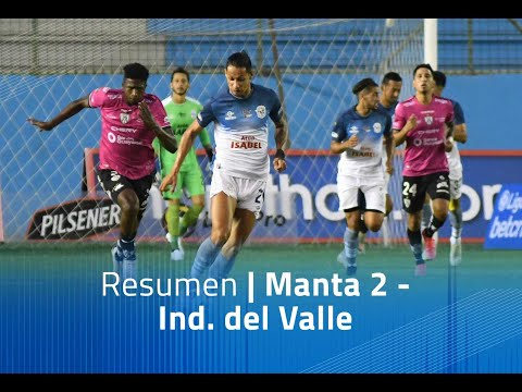 Manta FC Independiente del Valle Goals And Highlights