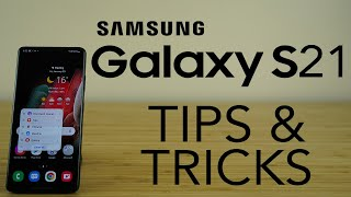 Samsung Galaxy S21 Best Tips, Tricks & Hidden Features