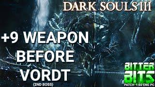 Dark Souls III (Guide) +9 Weapon Before Vordt (Second Boss)
