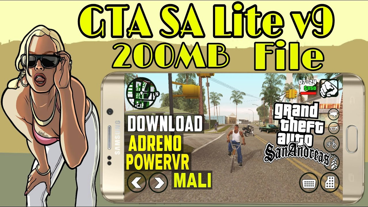 GTA SA Lite v9 (200MB)-Android All GPU (Download + Gamelplay) In Hindi 2018