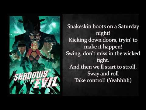 BO3 Shadow of Evil - Snakeskin Boots with lyrics